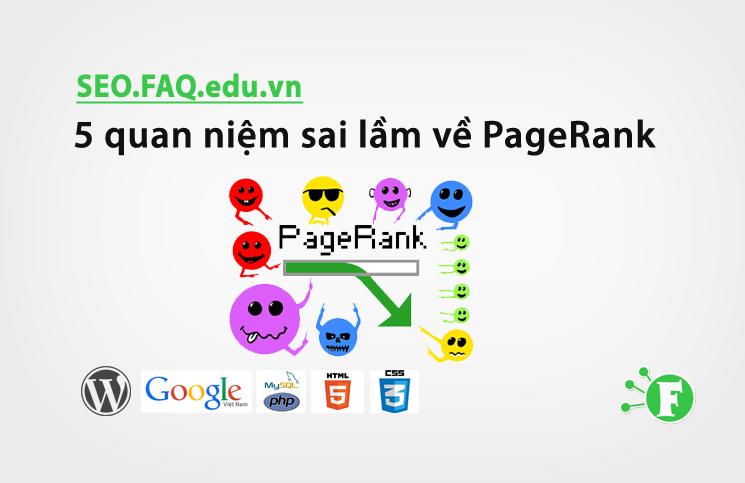 5 quan niệm sai lầm về PageRank