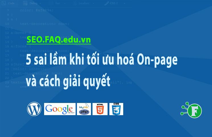 5 sai lầm khi tối ưu hoá On-page và cách giải quyết
