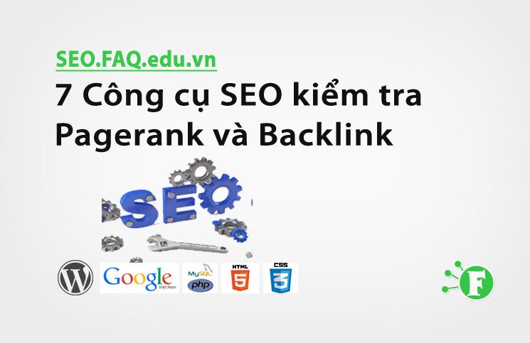 7 Công cụ SEO kiểm tra Pagerank và Backlink