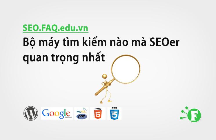 Bộ máy tìm kiếm nào mà SEOer quan trọng nhất – Search Query