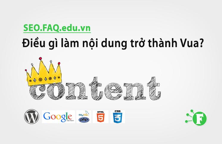 Điều gì làm nội dung trở thành Vua?