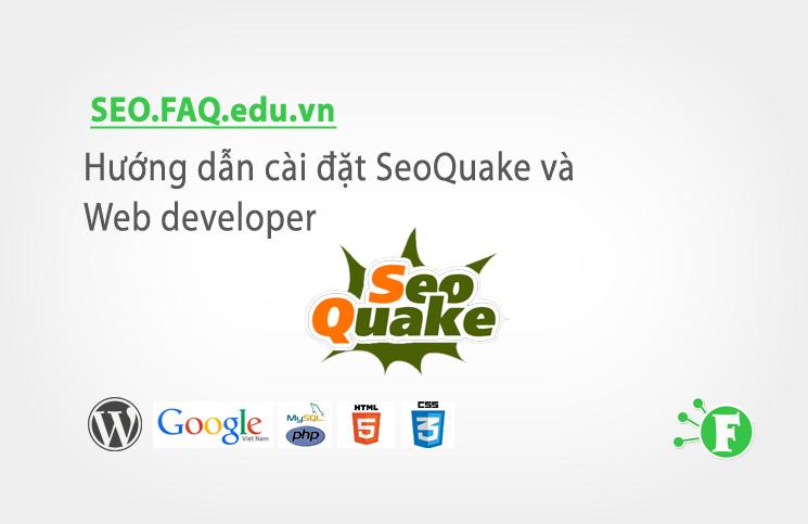 Hướng dẫn cài đặt SeoQuake và Web developer