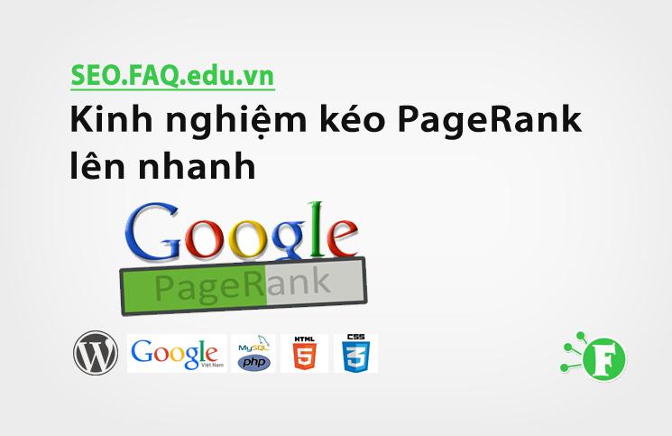 Kinh nghiệm kéo PageRank lên nhanh