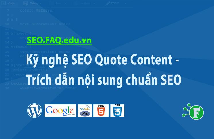 Kỹ nghệ SEO Quote Content – Trích dẫn nội sung chuẩn SEO