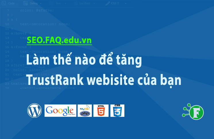 Làm thế nào để tăng TrustRank webisite của bạn