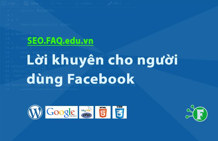 Lời khuyên cho người dùng Facebook