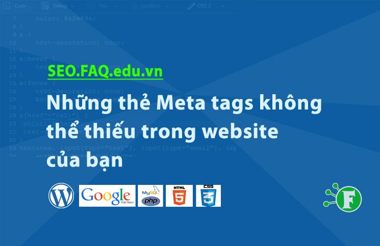 Những thẻ Meta tags không thể thiếu trong website của bạn