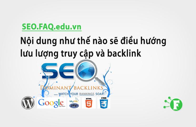 Nội dung như thế nào sẽ điều hướng lưu lượng truy cập và backlink