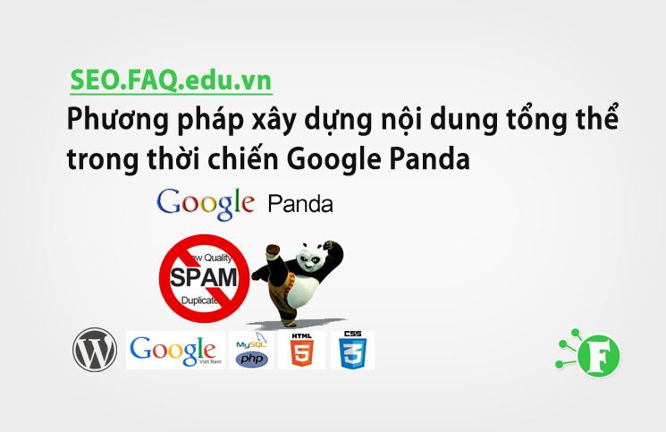 Phương pháp xây dựng nội dung tổng thể trong thời chiến Google Panda