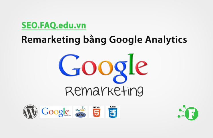Remarketing bằng Google Analytics