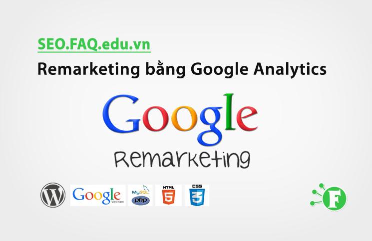 Remarketing bằng Google Analytics