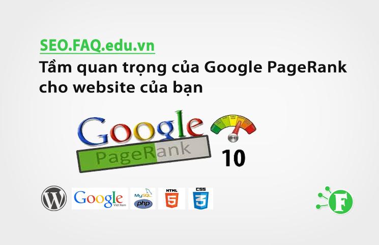 Tầm quan trọng của Google PageRank cho website của bạn