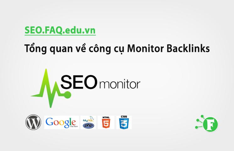 Tổng quan về công cụ Monitor Backlinks