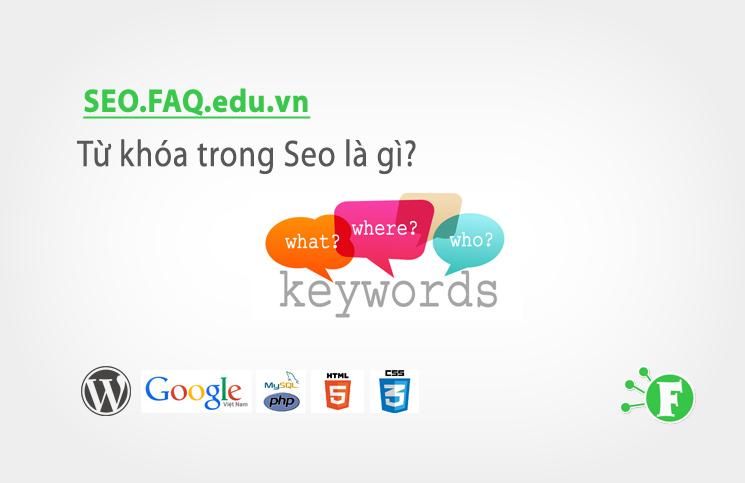 Từ khóa trong Seo là gì?