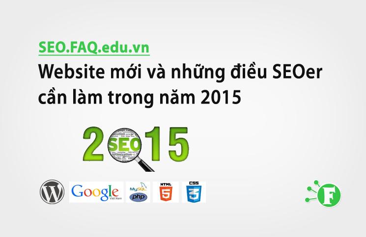 Website mới và những điều SEOer cần làm trong năm 2015