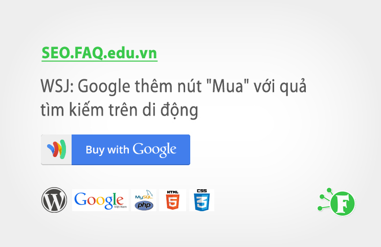 """WSJ: Google sẽ thêm nút """"Mua"""" với quả tìm kiếm trên điện thoại di động"""