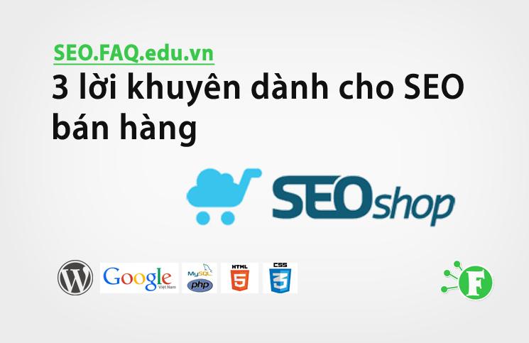 3 lời khuyên dành cho SEO bán hàng