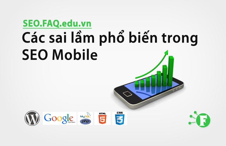 Các sai lầm phổ biến trong SEO Mobile