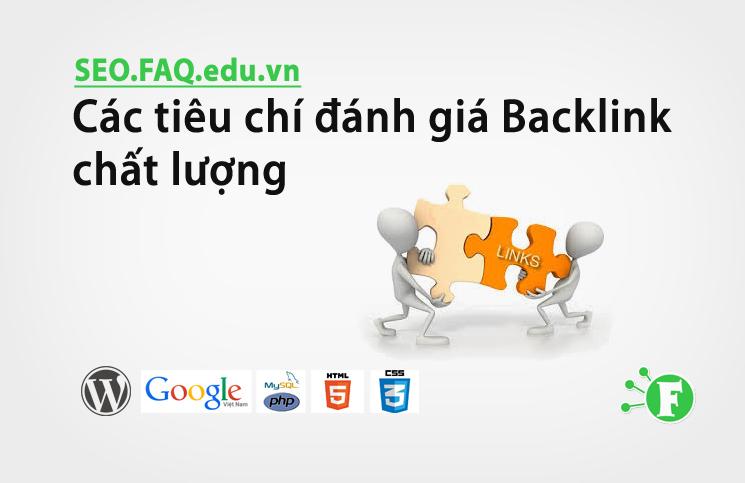Các tiêu chí đánh giá Backlink chất lượng