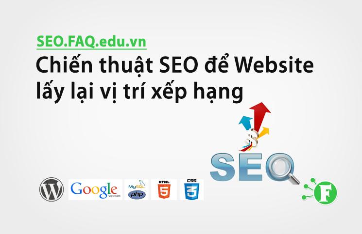 Chiến thuật SEO để Website lấy lại vị trí xếp hạng