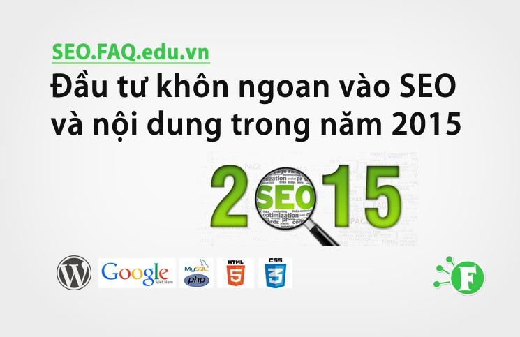 Đầu tư khôn ngoan vào SEO và nội dung trong năm 2015