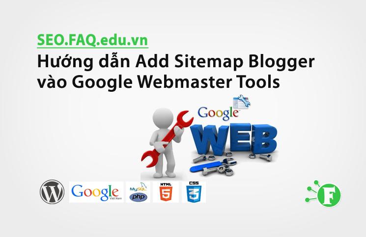 Hướng dẫn Add Sitemap Blogger vào Google Webmaster Tools