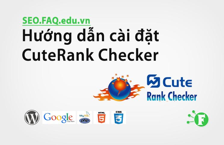 Hướng dẫn cài đặt CuteRank Checker