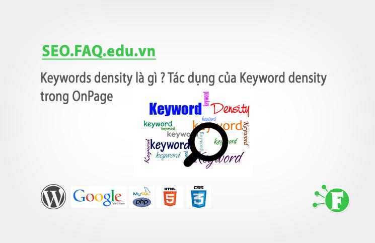 Keywords density là gì ? Tác dụng của Keyword density trong OnPage