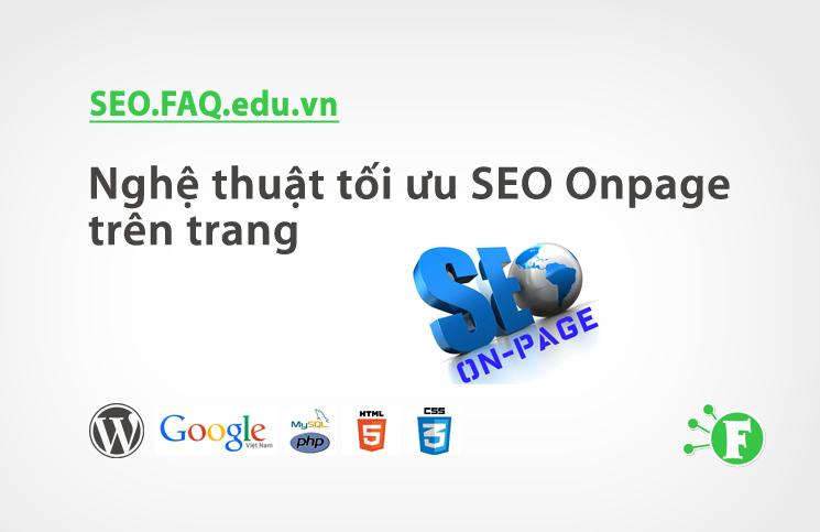 Nghệ thuật tối ưu SEO Onpage trên trang
