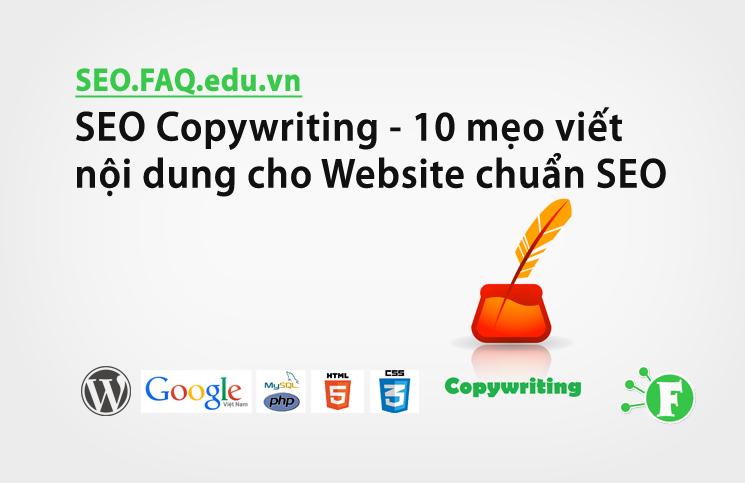 SEO Copywriting – 10 mẹo viết nội dung cho Website chuẩn SEO