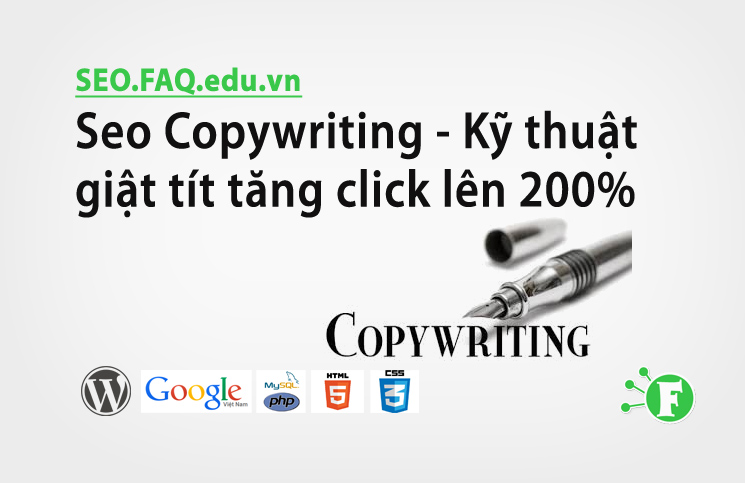 Seo Copywriting – Kỹ thuật giật tít tăng click lên 200%