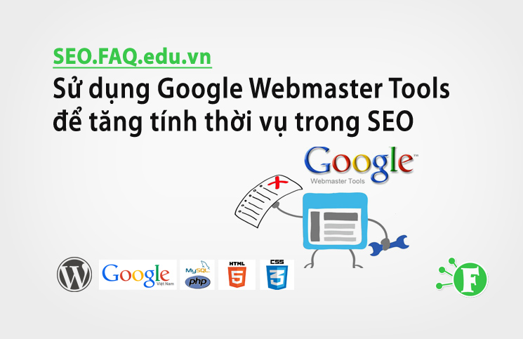 Sử dụng Google Webmaster Tools để tăng tính thời vụ trong SEO