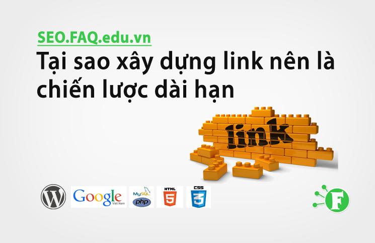 Tại sao xây dựng link nên là chiến lược dài hạn