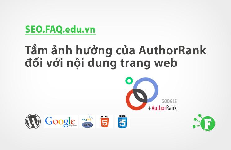 Tầm ảnh hưởng của AuthorRank đối với nội dung trang web