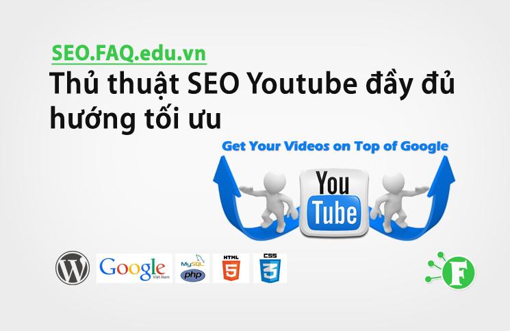 Thủ thuật SEO Youtube đầy đủ hướng tối ưu