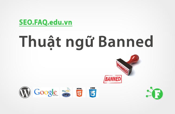 Thuật ngữ Banned