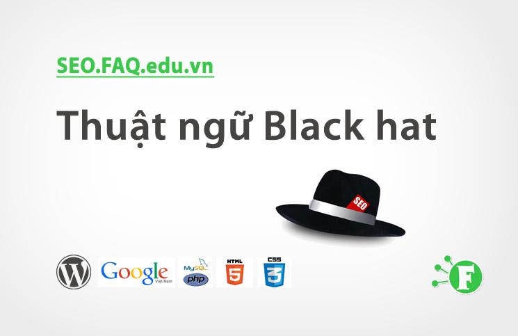 Thuật ngữ Black hat