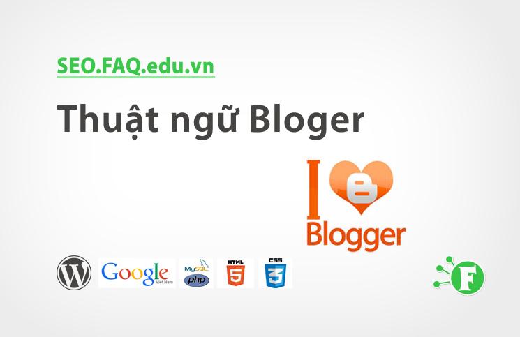 Thuật ngữ Bloger
