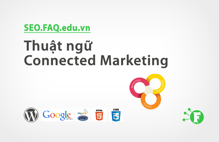 Thuật ngữ Connected Marketing
