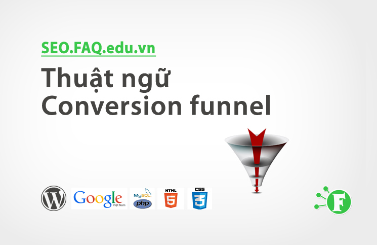 Thuật ngữ Conversion funnel