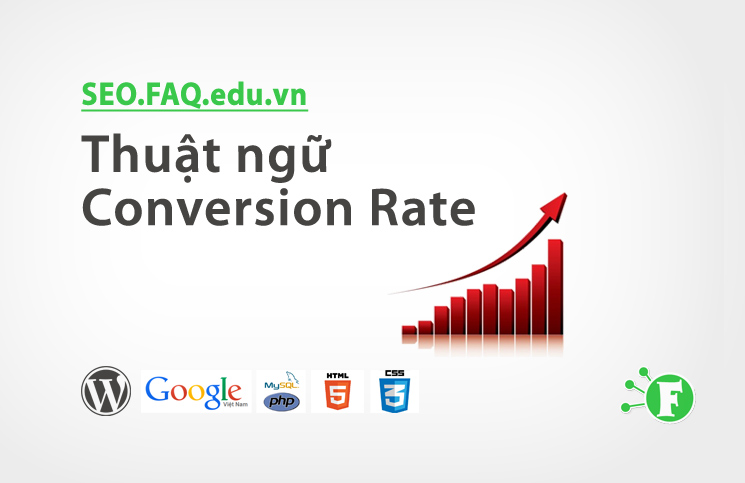 Thuật ngữ Conversion Rate