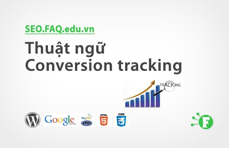 Thuật ngữ Conversion tracking