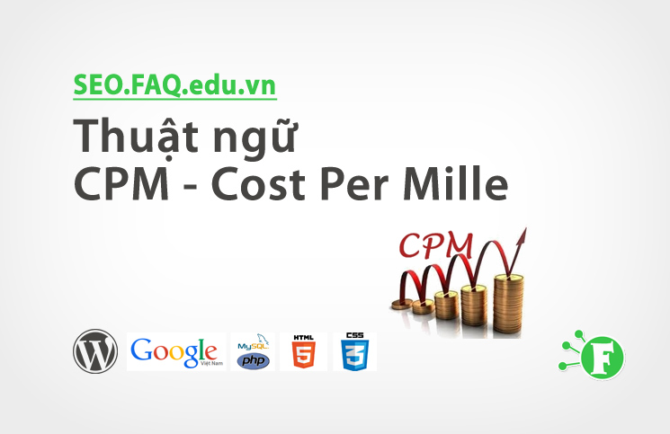 Thuật ngữ CPM – Cost Per Mille