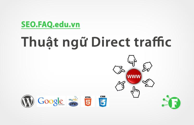 Thuật ngữ Direct traffic