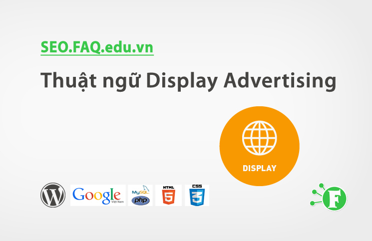 Thuật ngữ Display Advertising
