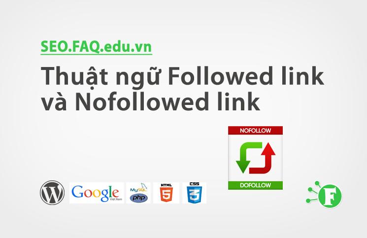 Thuật ngữ Followed link và Nofollowed link