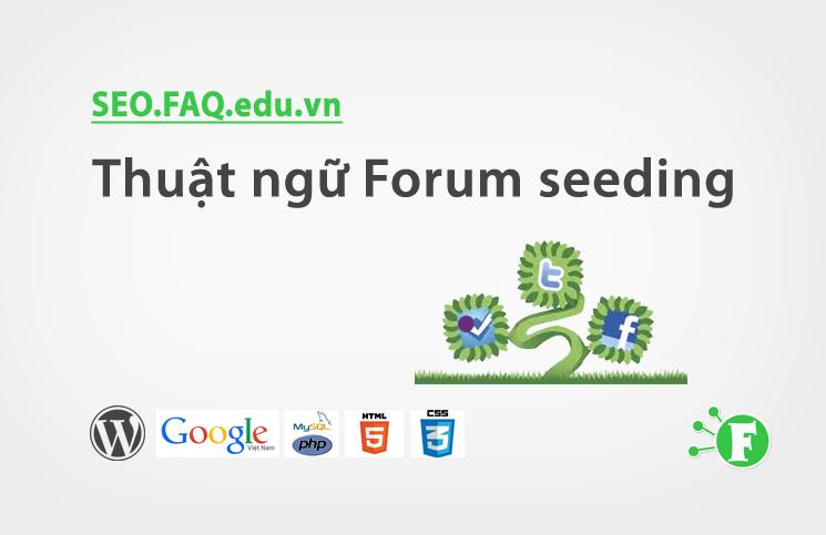 Thuật ngữ Forum seeding