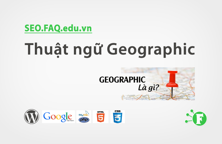 Thuật ngữ Geographic