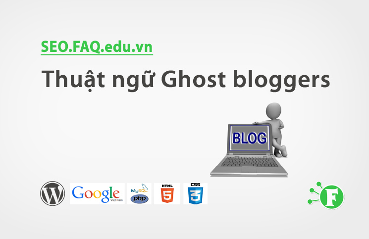Thuật ngữ Ghost bloggers