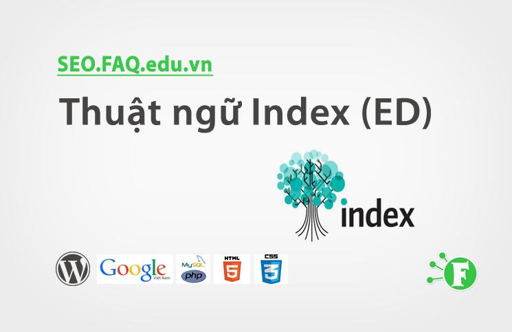 Thuật ngữ Index (ED)